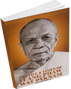 หนังสือธรรมะแจกฟรี .pdf The-Life-Times-Luang-Phaw-Wat-Paknam