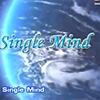 เพลง: Single Mind